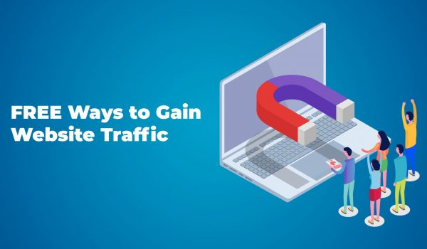 2020 Guide on Free Ways to Gain More Traffic to your Website